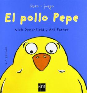 El Pollo Pepe, bombazo editrial infantil sm